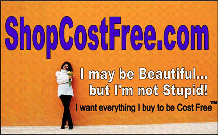 Business Economics Finance, ShopCostFree.com, Essential Economics I may be beautiful but I'm not stupid, I want everything I buy to be Cost Free. Our Next America Top Model Contest.